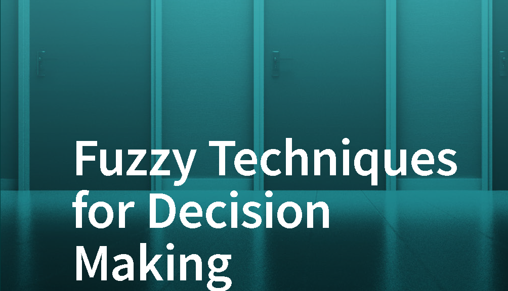 Fuzzy_Techniques_for_Decision_Making